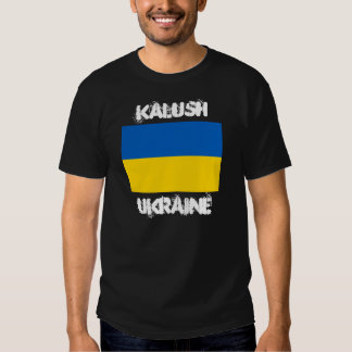 Kalush, Ukraine with Ukrainian flag T Shirt