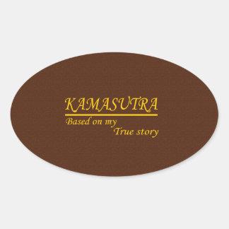Kamasutra basó en mi historia verdadera pegatina ovalada