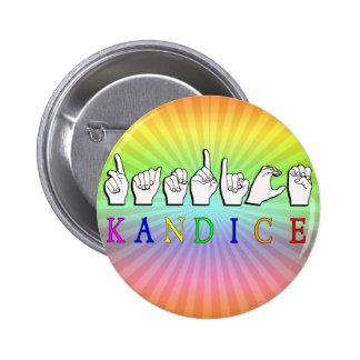 KANDICE ASL FINGERSPELLED NAME SIGN PINBACK BUTTON