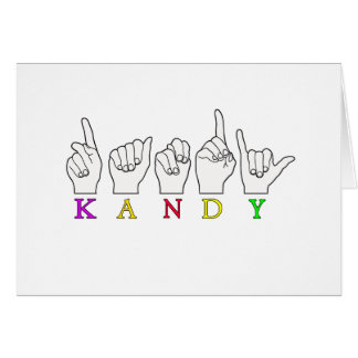KANDY ASL FINGERSPELLED CARD