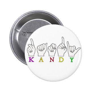 KANDY ASL FINGERSPELLED PINBACK BUTTON