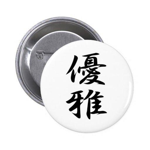 Kanji del japonés de Yuga del 優雅 de la tolerancia Pin Redondo 5 Cm