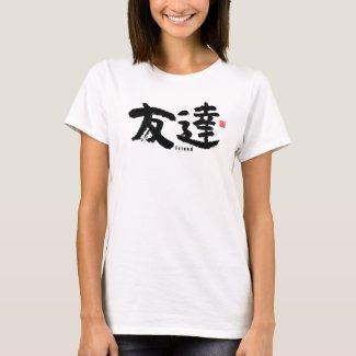 Kanji - Friend- T-Shirt