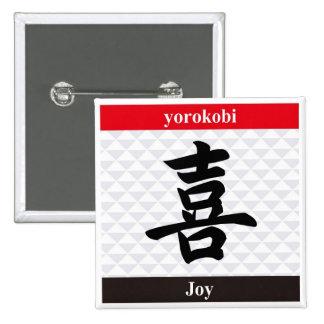 Kanji japonés (alegría) pin cuadrada 5 cm