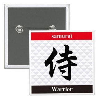 Kanji japonés (guerrero) pin cuadrada 5 cm