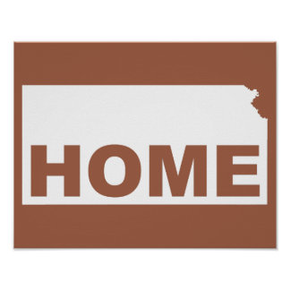 Kansas Home Away From State Poster Sign
