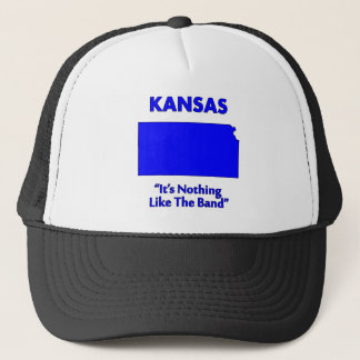 Kansas - It's Nothing Like The Band Trucker Hat