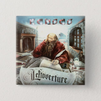 KANSAS - Leftoverture (1976) Button