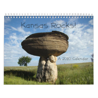 Kansas Rocks! A 2010 Calendar