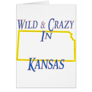 Kansas - salvaje y loco tarjeta