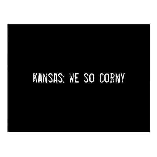 kansas: we so corny postcard