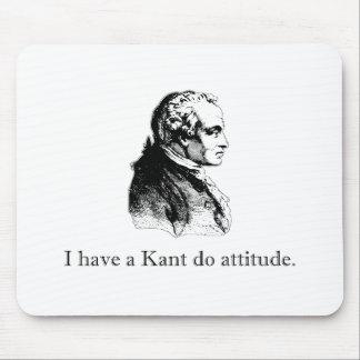 Kant Do Attitude Mouse Pad