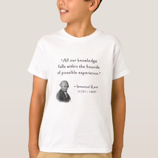 kant_quote_01d_knowledge_experience.gif T-Shirt