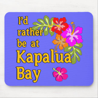 Kapalua Bay HAWAII I'd Rather be at Kapalua Bay Mouse Pad