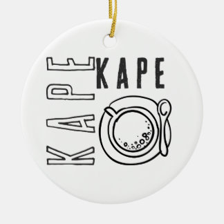 Kape Series Ceramic Ornament