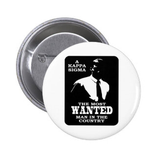 Kappa Sigma - The Most Wanted Button