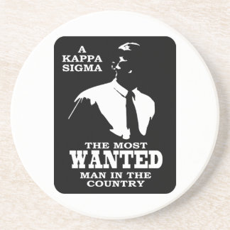 Kappa Sigma - The Most Wanted Sandstone Coaster