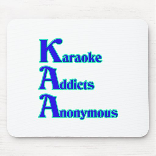 Karaoke Addicts Anonymous Mouse Pad