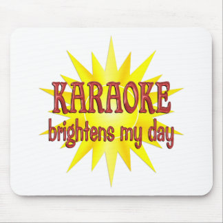 Karaoke Brightens My Day Mouse Pad