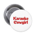 Karaoke Cowgirl Pinback Button