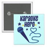 Karaoke Hero 2 Inch Square Button
