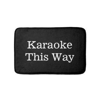 Karaoke This Way Black and White Bath Mat