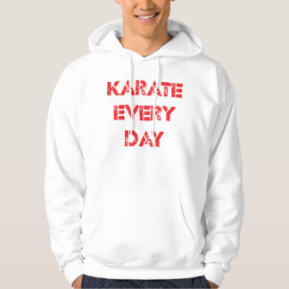 Karate Every Day Hoodie