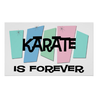 Karate Is Forever Poster
