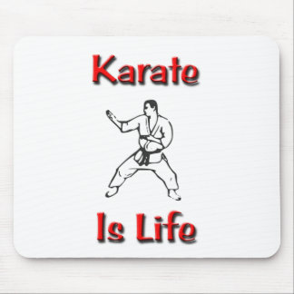 Karate Is Life Mouse Pad