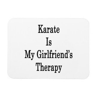 Karate Is My Girlfriend's Therapy Rectangular Photo Magnet