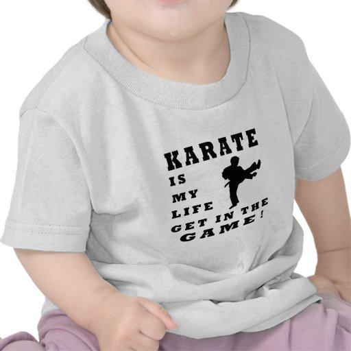 Karate Is My Life Tshirts
