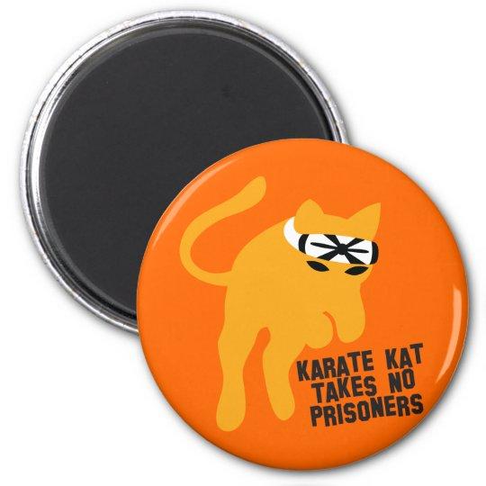 Karate KAT (cat) takes no prisoners 2 Inch Round Magnet