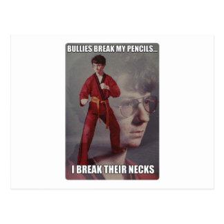 Karate Kyle meme Bullies break my pencils Postcard