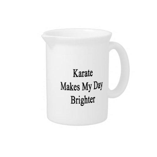 Karate Makes My Day Brighter Beverage Pitcher
