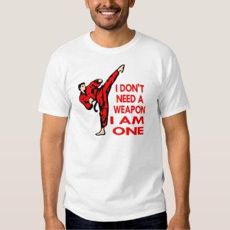 Karate, MMA, I AM A Weapon Shirt