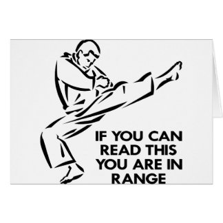 Karate, MMA, You ARE In Range Card