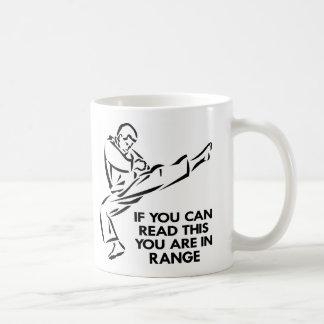 Karate, MMA, You ARE In Range Coffee Mug