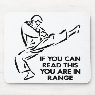 Karate, MMA, You ARE In Range Mouse Mats