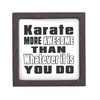 Karate more awesome than whatever it is you do premium keepsake box