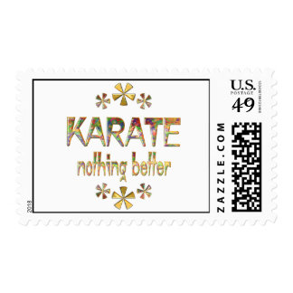 KARATE Nothing Better Stamp