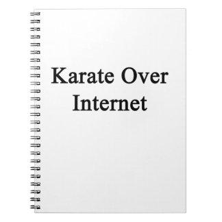 Karate Over Internet Spiral Note Book