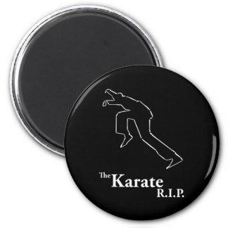 Karate R.I.P. Magnets