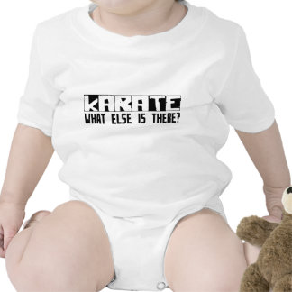 Karate What Else Is There? Tee Shirts