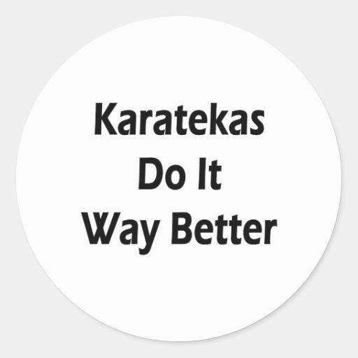 Karatekas lo hace manera mejor pegatina redonda