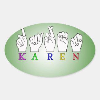 KAREN ASL FINGERSPELLED NAME FEMALE SIGN OVAL STICKER