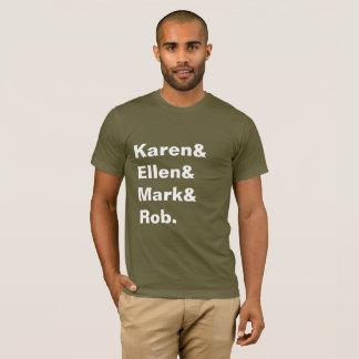 Karen&Ellen&Mark&Rob Men's Tee