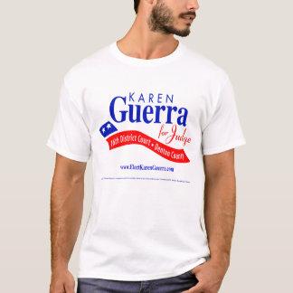 KAREN GUERRA FOR DENTON COUNTY JUDGE T-Shirt