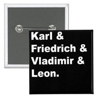 Karl & Friedrich & Vladimir & Leon Pinback Button