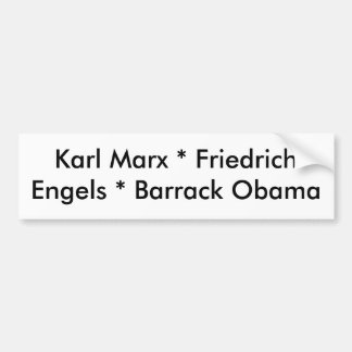 Karl Marx * Friedrich Engels * Barrack Obama Bumper Sticker