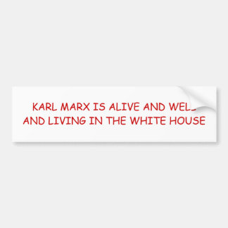 KARL MARX IS ALIVE AND WELL AND LIVING IN THE W... BUMPER STICKER